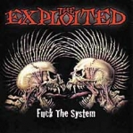 The Exploited - Fuck The System (2003)