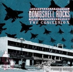 Bombshell Rocks - The Conclusion