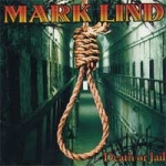 Mark Lind - Death or jail