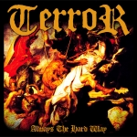 Terror - Always the hard way
