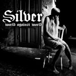 Silver - World against world