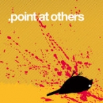 Point At Others - Point at Others