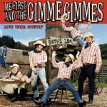 Me First And The Gimme Gimmes - Love Their Country