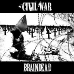 Civil war - Split with Braindead