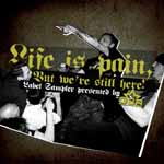 Various Artists - Life is pain but we're still here