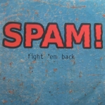 Spam - Fight 'Em Back