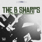 B-Sharps - Going Down To The Basement