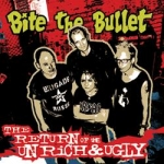 Bite The Bullet - The Return Of The Un Rich & Ugly