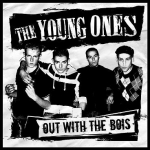 The Young Ones - Out With The Bois
