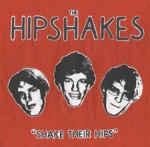 The Hipshakes - Shake Their Hips