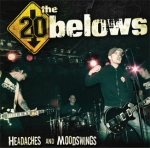 The 20 Belows - the 20 Belows - Headaches And Moodswings