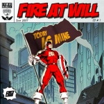 Fire At Will - Today Is Mine