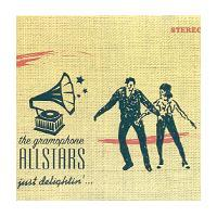 The Gramophone Allstars - Just Delightin'