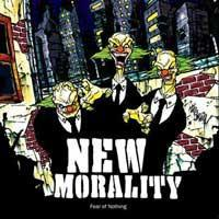 New Morality - Fear Of Nothing