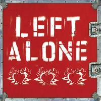 Left Alone - S/T