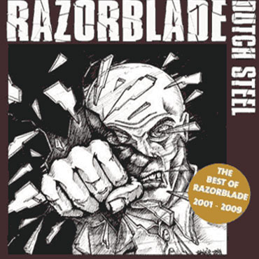 Razorblade - Dutch Steel (2009)