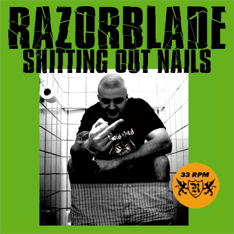 Razorblade - Shitting Out Nails (2009)