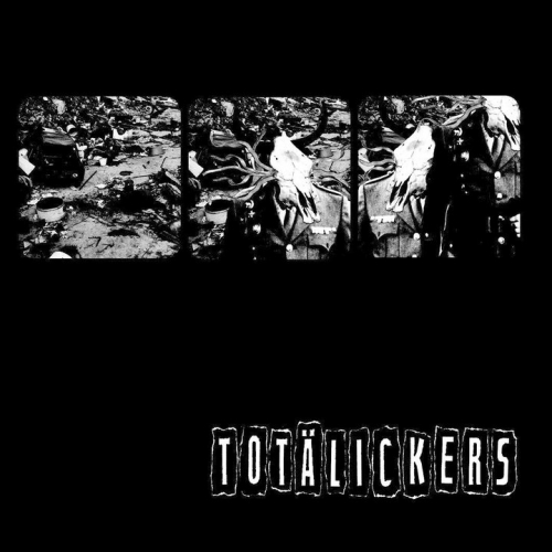 Totälickers - Power Is Poison split
