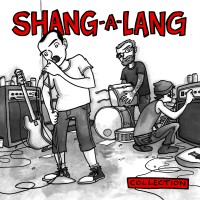 Shang-A-Lang - Collection