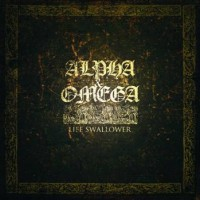 Alpha and Omega - Life Swallowers