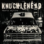 Knucklehead - Hearts on Fire