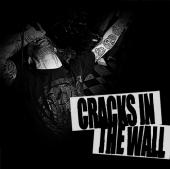 Cracks in the Wall - s/t