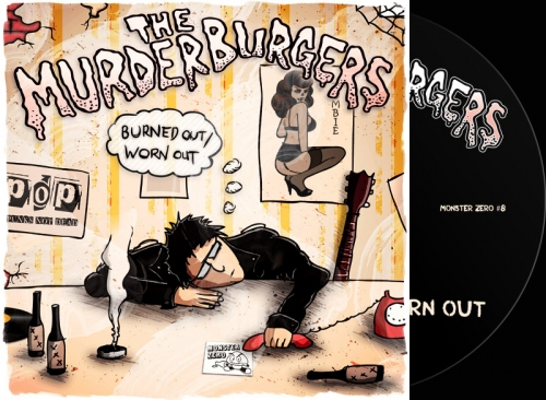 The Murderburgers - Burned Out/ Worn Out