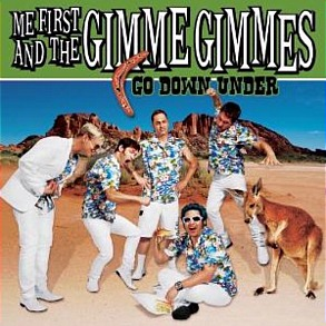 Me First And The Gimme Gimmes - Go Down Under