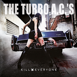 Turbo AC's - Kill Everyone