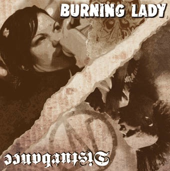 Disturbance - split w/ Burning Lady