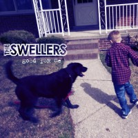 The Swellers - Good for Me