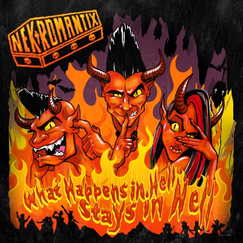 Nekromantix - What Happens in Hell Stays in Hell