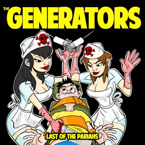 The Generators - The Last of The Pariahs