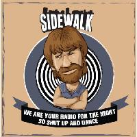 Sidewalk - We Are Your Radio For The Night So Shut Up And Dance