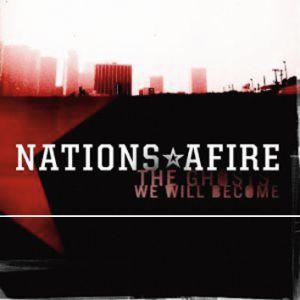 Nations Afire - The Ghosts we will become