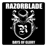 Razorblade - Days Of Glory (2012)