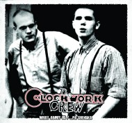 Clockwork Crew - What About Us / ... Pa Svenska