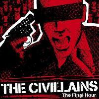 The Civillains - The Final Hour
