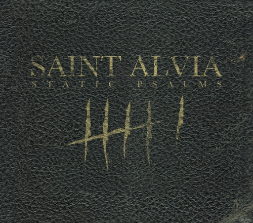 The Saint Alvia Cartel - Static Psalms