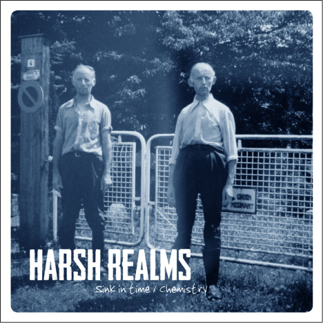 Harsh Realms - Sink in Time/ Chemistry