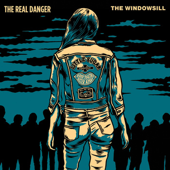 The Real Danger - The Real Danger / The Windowsill split