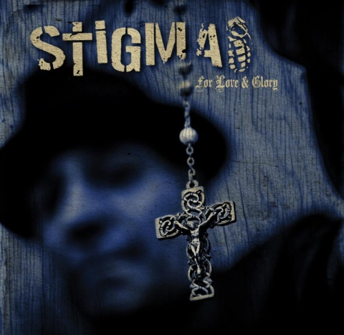 Stigma - For Love & Glory