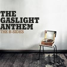 The Gaslight Anthem - The B-Sides