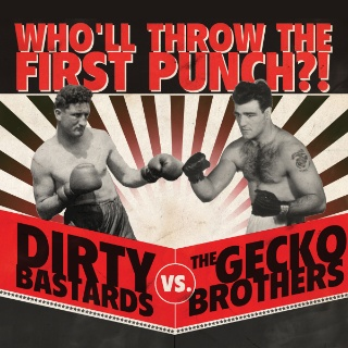 The Gecko Brothers - Who'll Throw The First Punch