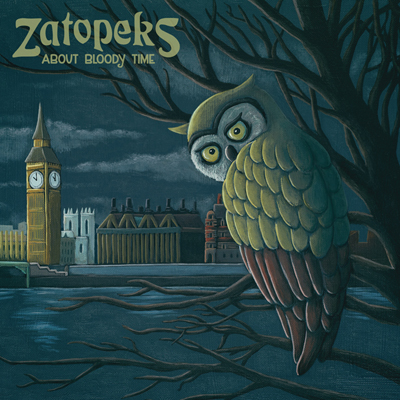 The Zatopeks - About Bloody Time