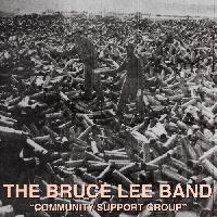 Bruce Lee Band - Support Group