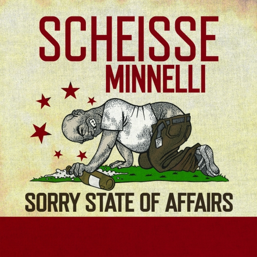 Scheisse Minelli - Sorry State of Affairs
